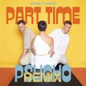 Part Time Psycho (Lamorn Remix) de Shaed