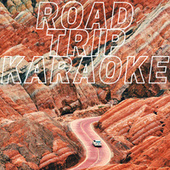 Road Trip Karaoke by Various Artists