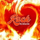 Rock Ardiente by Various Artists