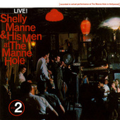 At The Manne-Hole, Vol. 2 by Shelly Manne & His Men