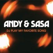 DJ Play My Favorite Song de Andy