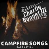 Campfire Songs (Acoustic) de Charlie Bonnet III
