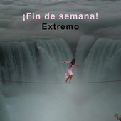 ¡Fin de semana! Extremo by Various Artists