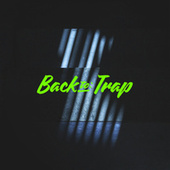 Back to Trap de Various Artists