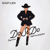 Do Si Do by Shaylen