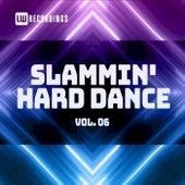 Slammin' Hard Dance, Vol. 06 by Various Artists
