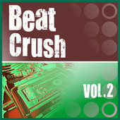 Beat Crush Vol.2 by Various Artists