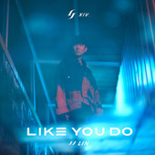 Like You Do de JJ Lin