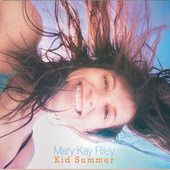 Kid Summer de Mary Kay Riley