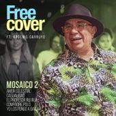 Mosaico 2 (feat. Argenis Carruyo) de Free Cover Venezuela