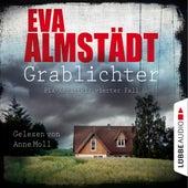 Grablichter - Kommissarin Pia Korittki - Pia Korittkis vierter Fall, Folge 4 (Ungekürzt) von Eva Almstädt