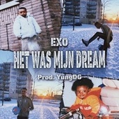 Het Was Mijn Dream by Exo