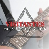 Musa de Otra Canción by Los Visitantes