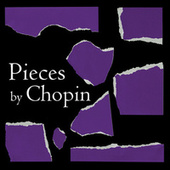 Pieces by Chopin von Frédéric Chopin