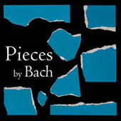 Pieces by Bach de Johann Sebastian Bach