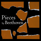 Pieces by Beethoven by Ludwig van Beethoven