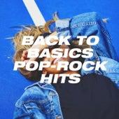 Back to Basics Pop-Rock Hits von Génération Pop-Rock, Pop Tracks, Pop Mania