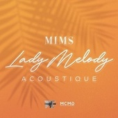 Lady Melody (Acoustique) by Mims