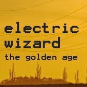 The Golden Age fra Electric Wizard