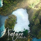 Nature Calls by Yoga Music