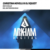 So Cold (Dan Thompson Remix) van Christina Novelli