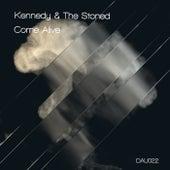Come Alive de Kennedy