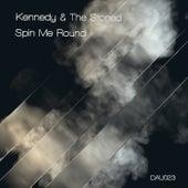 Spin Me Round de Kennedy