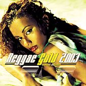 Reggae Gold 2003 de Various Artists