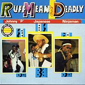 Ruff Mean and Deadly by Various Artists