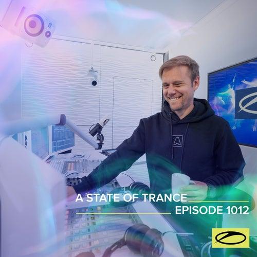 ASOT 1012 - A State Of Trance Episode 1012 van Armin Van Buuren