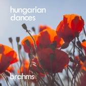 Brahms: Hungarian Dances by Johannes Brahms