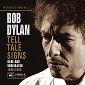 Tell Tale Signs: The Bootleg Series Vol. 8 (Deluxe Edition) de Bob Dylan
