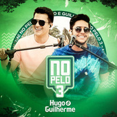 No Pelo 3 (Ao Vivo) de Hugo & Guilherme