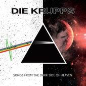 Songs from the Dark Side of Heaven de Die Krupps