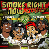 Smoke Right Now (Remix) [feat. Cassidy, Jim Jones & Curren$y] by Marcosus
