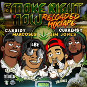Smoke Right Now Reloaded by Marcosus