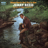 When You're Hot, You're Hot de Jerry Reed