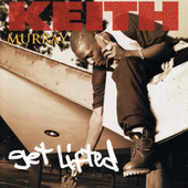 Get Lifted by Keith Murray