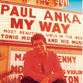 My Way by Paul Anka