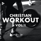 Christian Workout Vol. 1 de Various Artists