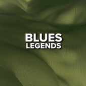 Blues Legends van Various Artists