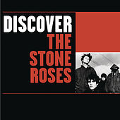 Discover The Stone Roses by The Stone Roses