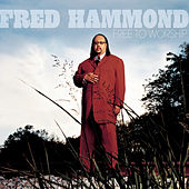 Free To Worship de Fred Hammond