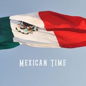 Mexican Time by Various Artists