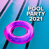 Pool Party 2021 by Various Artists