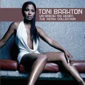 Un-Break My Heart: The Remix Collection von Toni Braxton
