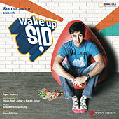 Wake Up Sid by Shankar-Ehsaan-Loy