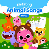 Animal Songs (Pt. 3) by Pinkfong