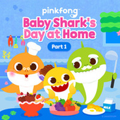 Baby Shark's Day at Home (Pt. 1) by Pinkfong