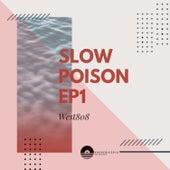Slow Poison von West808